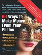 The Editors of Photopreneur: 99 Ways To Make Money From Your Photos
